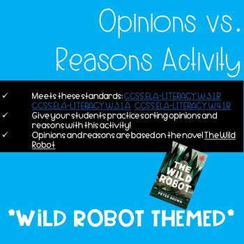 Opinions and Reasons Sentence Sort: The Wild Robot Themed