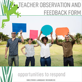 Teacher Observation & Feedback Form Opportunities to Respond