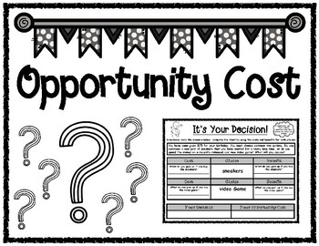 Opportunity Cost Graphic Organizers
