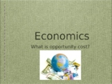 Opportunity Cost PowerPoint (PPT)