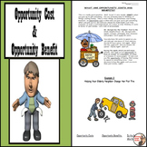 Opportunity Cost and Opportunity Benefit - Introductory Economic Concept