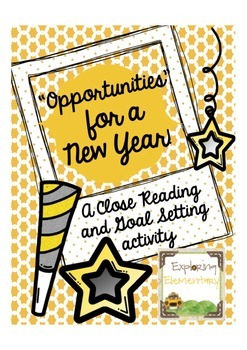 Opportunties for a New Year: Close Reading and Writing Assignment