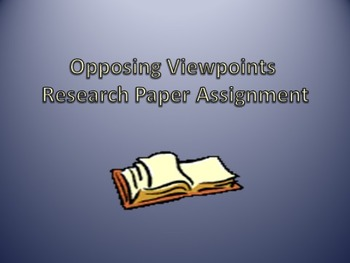Opposing Viewpoints Research Paper Assignment with Rubrics
