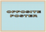 Opposite -- Poster, matching opposite card game and write the opposite word
