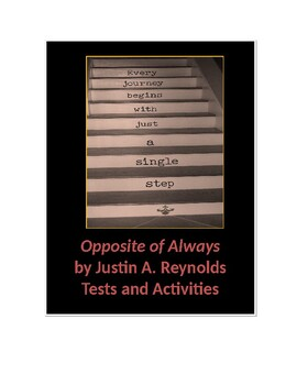 Opposite of Always by Justin A. Reynolds Tests and Activities