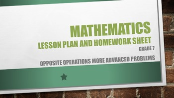 Grade 7 Opposite operations more advanced problems