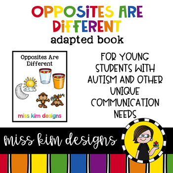 Opposites Are Different: Adapted Book for Early Childhood Special Education
