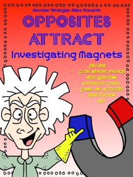 Opposites Attract: Investigating Magnets
