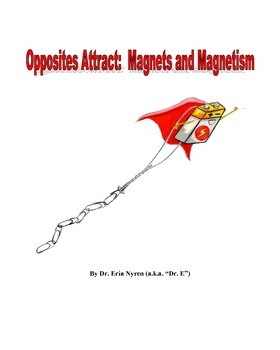 Opposites Attract: Learning About Magnets and Magnetism