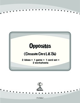 Opposites (Common Core L.K.5b)