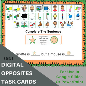 Opposites Interactive Digital Task Cards - L3 - Fill In The Blanks