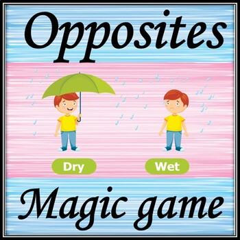Opposites. Powerpoint game.
