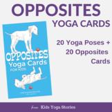 Opposites Yoga Poses for Kids