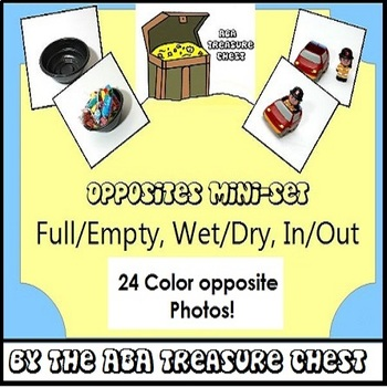 Opposites Mini-Set 1: Full/Empty, Wet/Dry, In/Out- Autism, ABA, Special ED.