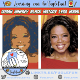 Oprah Winfrey Black History Collaborative Lego Mural