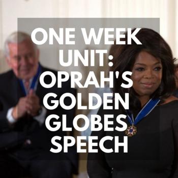 Oprah's Golden Globes Speech: Rhetorical Analysis (ONE WEEK UNIT)