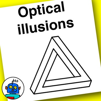 Optical Illusions - Pictures Your Students Will Not Believe - Clip Art Included