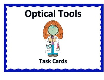 Optical Tools Task Cards  -4th Science