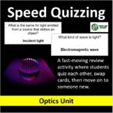 Optics Unit - Speed Quizzing
