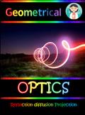 Optics the basics: reflection, diffusion and projection