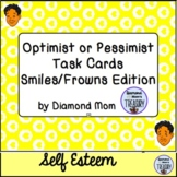 Optimist or Pessimist Task Cards Smiles/Frown Edition