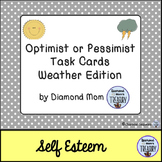 Optimist or Pessimist Task Cards Weather Edition