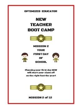 Optimized Educator New Teacher Workbook Bootcamp Mission 2: First Day of School