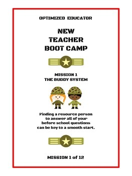 OPTIMIZED EDUCATOR New Teacher Workbook Bootcamp Mission 1: The Buddy System