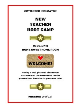 Optimized Educator New Teacher Workbook Bootcamp Mission 3: Home Sweet Home Room