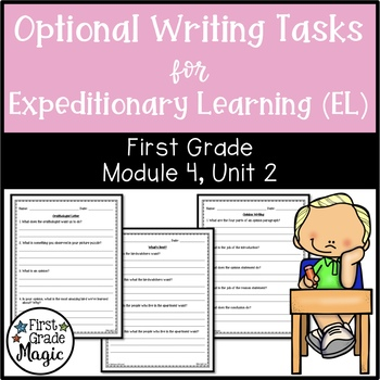 Optional Writing Tasks for Expeditionary Learning (EL) 1st Grade Module 4 Unit 2