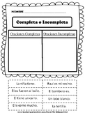 Oraciones Completas - Oraciones Incompletas- (Complete and Incomplete Sentence)