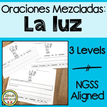 Oraciones Mezcladas: La Luz ~ Scrambled Sentences: Light
