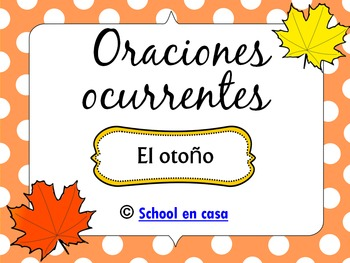 Oraciones Ocurrentes: Otoño  A Fall Spanish Language Arts Center [Dual Language]