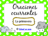 Oraciones Ocurrentes: Primavera {Spanish Language Arts Center} [Dual Immersion]