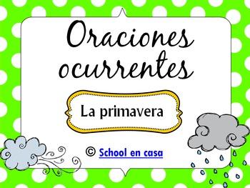 Oraciones Ocurrentes: Primavera {Spanish Language Arts Center} [Dual Immersion]