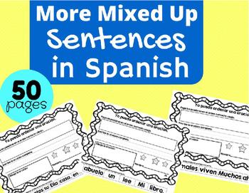 Oraciones Revueltas. (Scrambled Sentences in Spanish)