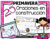 Oraciones en construcción - Primavera
