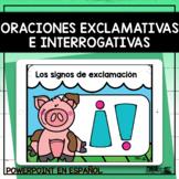 Oraciones Exclamativas e Interrogativas - Spanish PowerPoint