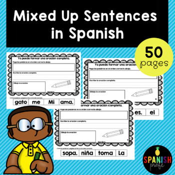 Oraciones mezcladas. (Mixed up Sentences in Spanish)- Scra