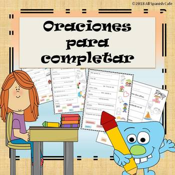 Oraciones para completar (Complete the sentence in Spanish)
