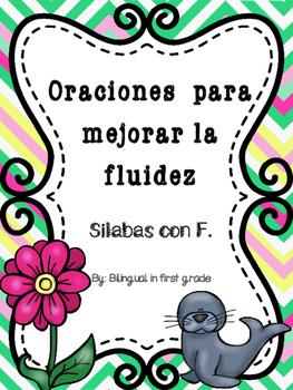 Oraciones para la fluidez Silabas con F - Spanish fluency