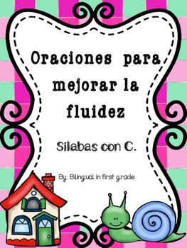 Oraciones para la fluidez Silabas con C - Spanish fluency