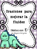Oraciones para la fluidez silabas con D - Spanish fluency sentences