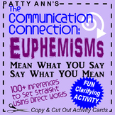 Oral Communication Language: 100+ Euphemism ACTIVITY Cards to Clarify Intention