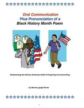 Oral Communication Plus Pronunciation of a Black History Month Poem