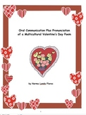 Oral Communication Plus Pronunciation of a Multicultural Valentine's Day Poem