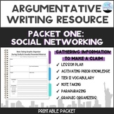 Argumentative Writing Topic-Social Media:Packet #1 Gathering Information