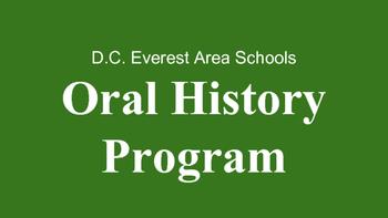 Oral History Presentation - D.C. Everest