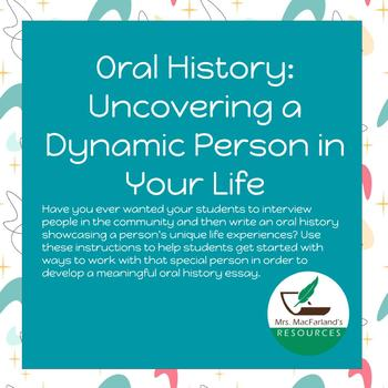 Oral History: Uncovering a Dynamic Person in Your Life
