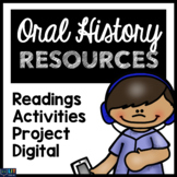 Oral History Unit: Readings, Activities, Project, and More!